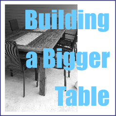 Building a Bigger Party Table