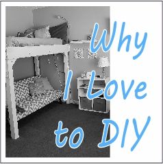 Why I Love to DIY