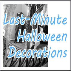 Last Minute Halloween Decorations