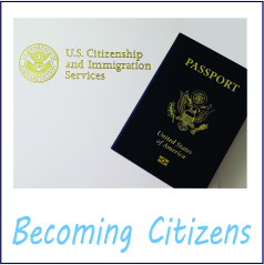 Life in the States - Becoming Citizens
