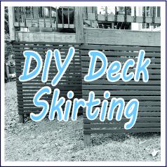 DIY Deck Skirting - Garies Girl
