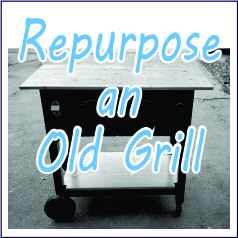 Repurpose an Old Grill - Garies Girl