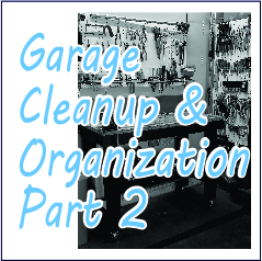 Garage Cleanup and Organization - Garies Girl