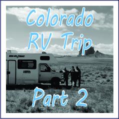Colorado RV Trip - Part 2 - Garies Girl