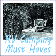 RV Camping Must Haves - Garies Girl